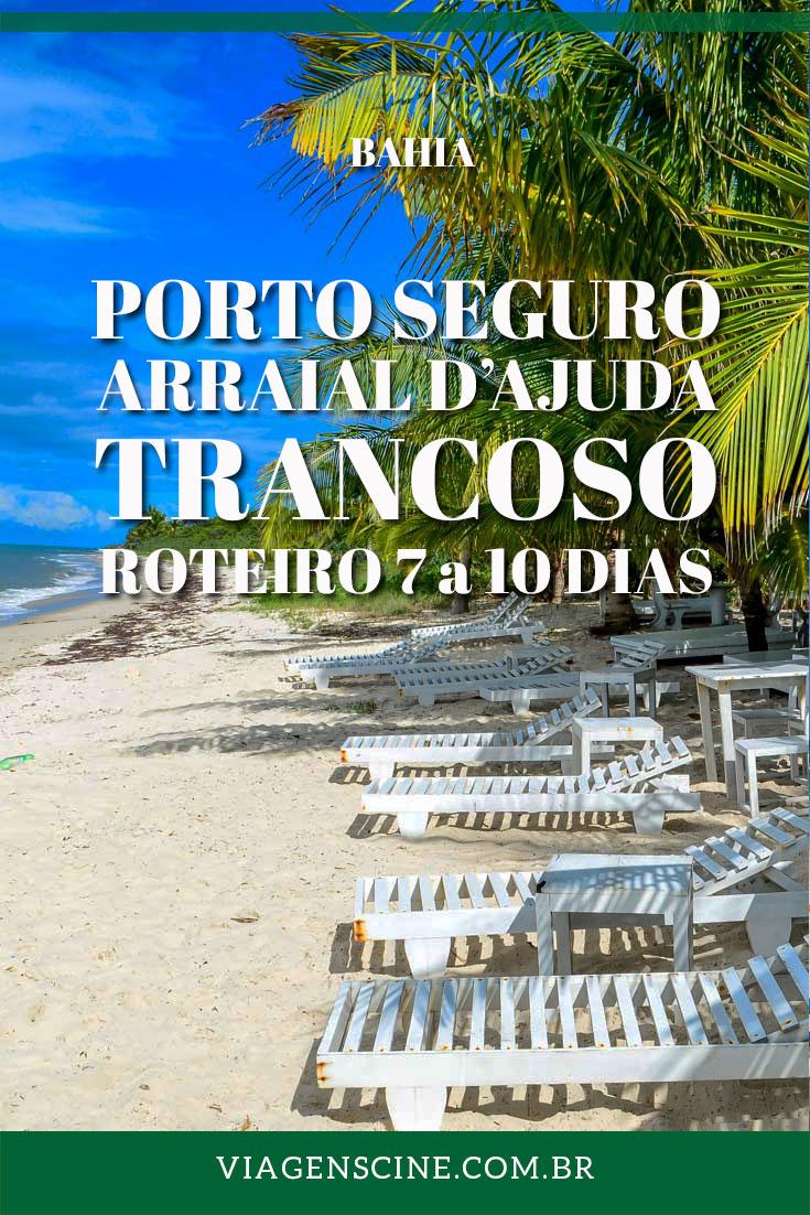 O que fazer em Porto Seguro: Roteiro de 7 a 10 dias - Sul da Bahia