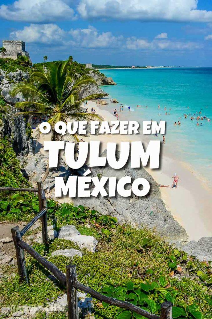 O que fazer em Tulum, México. Confira um dos melhores passeios em Cancun e Riviera Maia