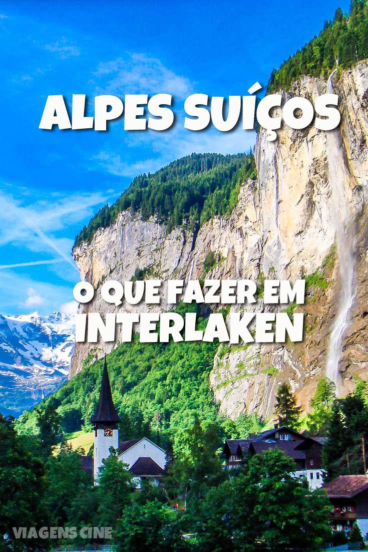 O que fazer em Interlaken, nos Alpes Suíços