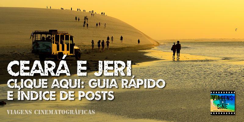 O que fazer no Ceará e Jericoacoara: Dicas e Roteiro de Viagem