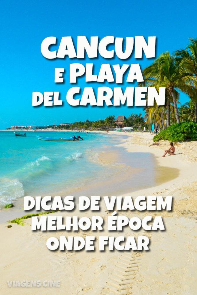 Cancun Dicas: Roteiro de 7 Dias com Playa del Carmen - México