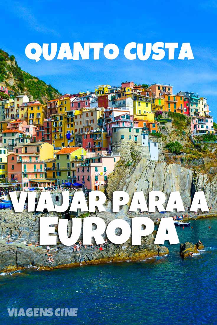 Quanto Custa Viajar para a Europa