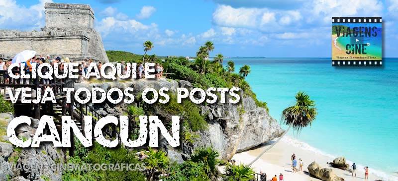 Cancun Playa del Carmen O que Fazer - Viagem México