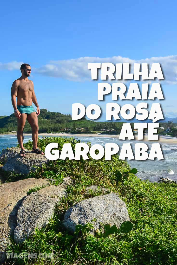 Trilha da Praia do Rosa até Garopaba