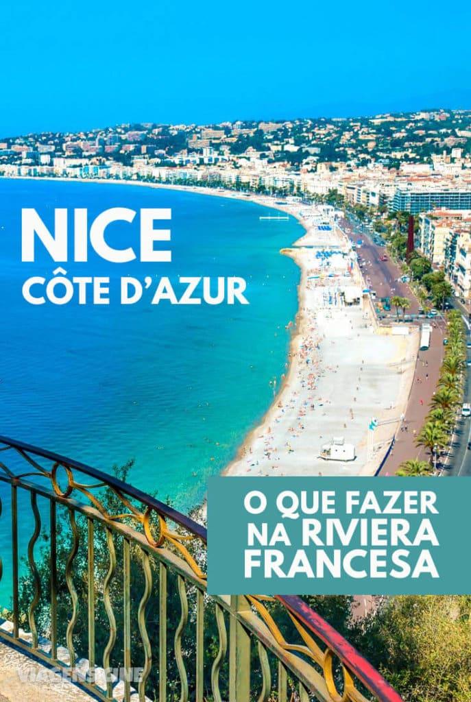 O que fazer em Nice e Riviera Francesa - Côte d'Azur