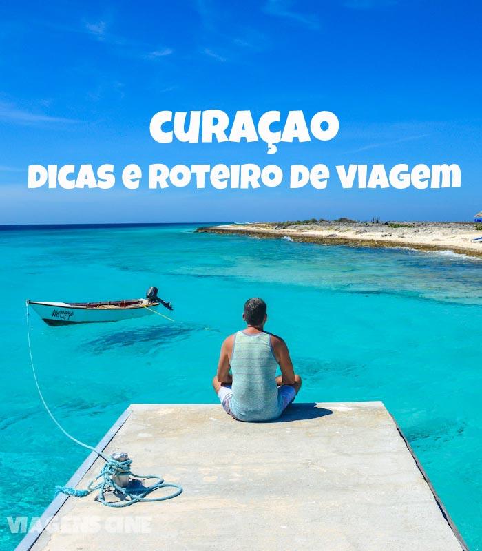 O que fazer em Curaçao: Dicas e Roteiro de Viagem