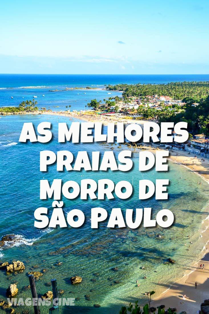 Melhores Praias de Morro de São Paulo, na Costa do Dendê da Bahia