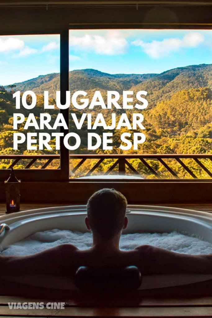 10 Lugares para Viajar a partir de SP: Feriados e Fim de Semana