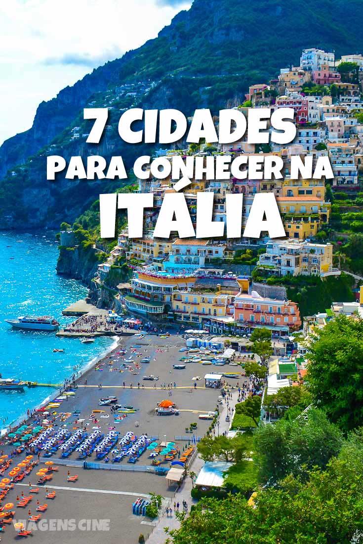 O que fazer na Itália: 7 cidades para conhecer na Itália