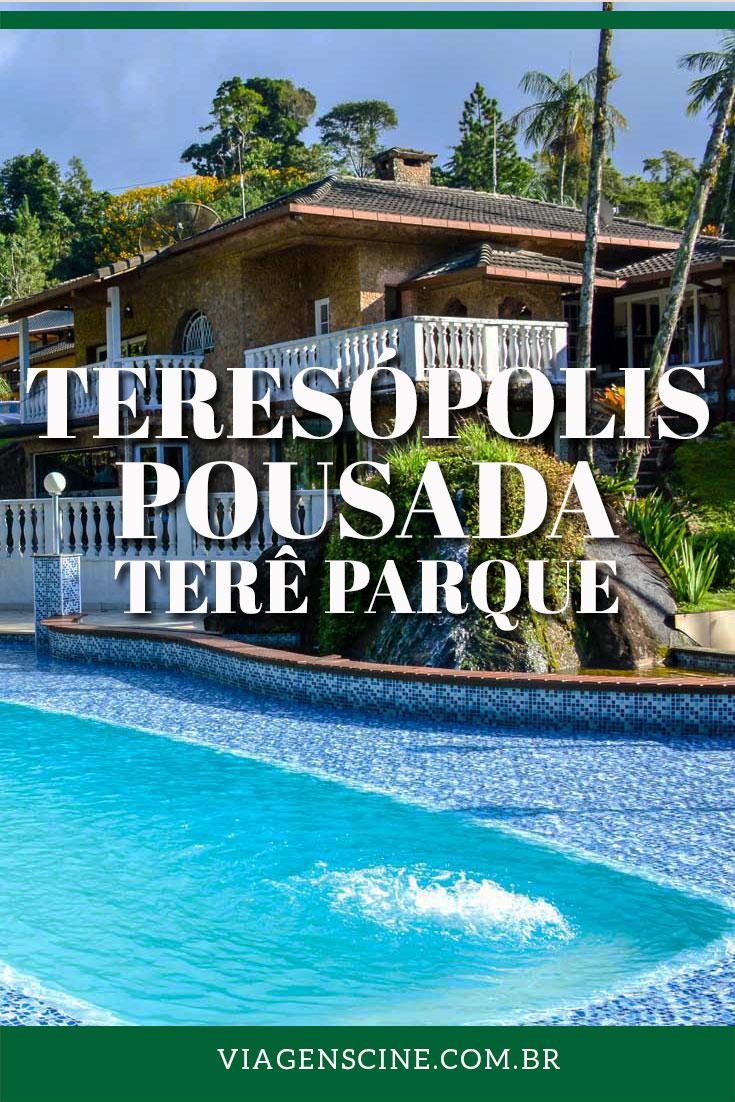 Onde Ficar em Teresópolis RJ - Pousada Terê Parque