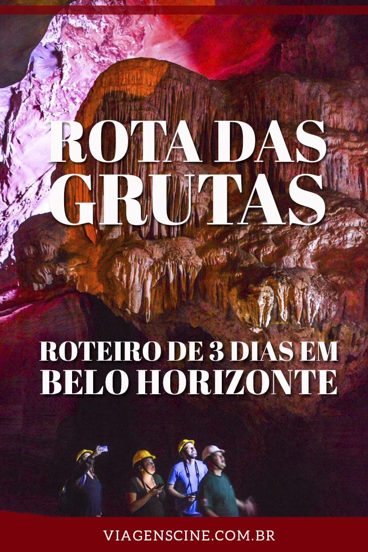 Rota das Grutas Minas Gerais - Roteiro de 3 Dias em Belo Horizonte
