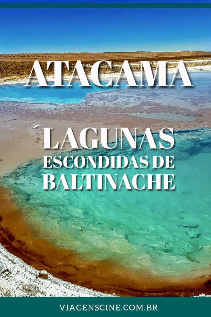 Lagunas Escondidas de Baltinache - Deserto do Atacama