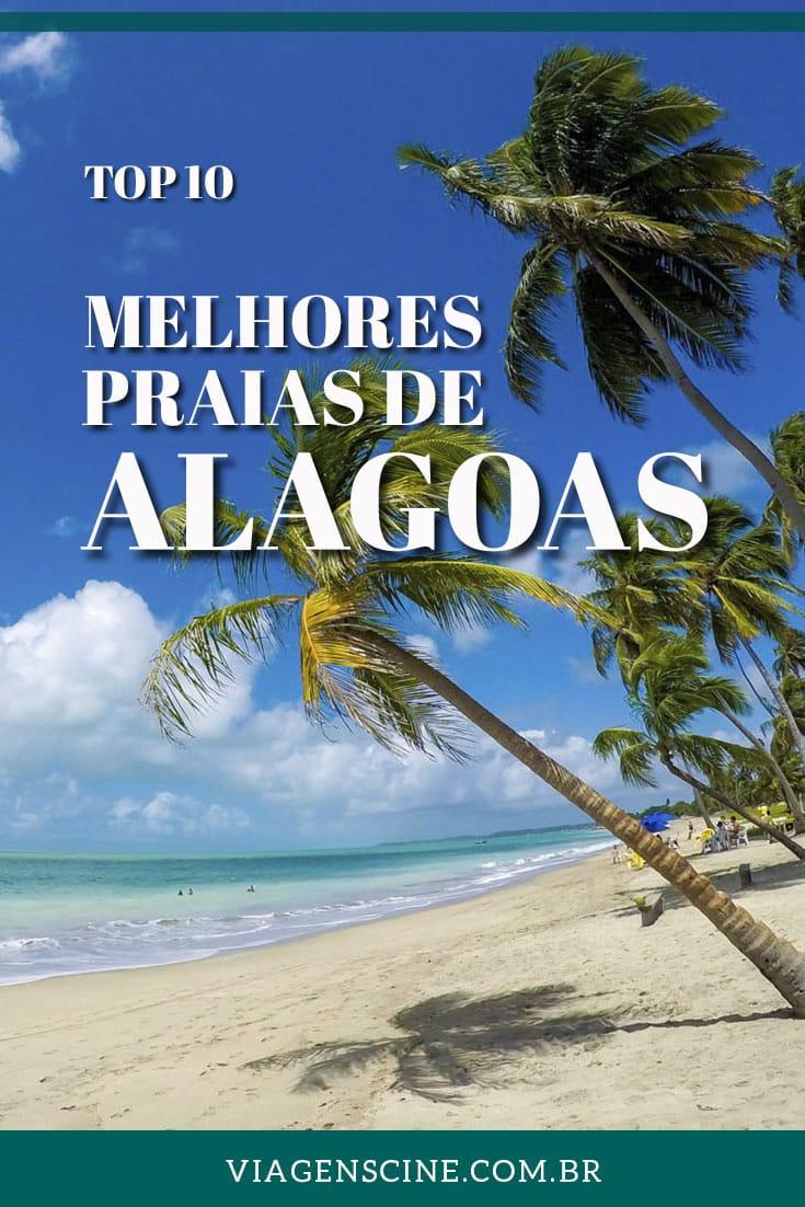10 Melhores Praias de Alagoas: Maceió e Litoral Norte a Sul - Expedição Caribe Brasileiro