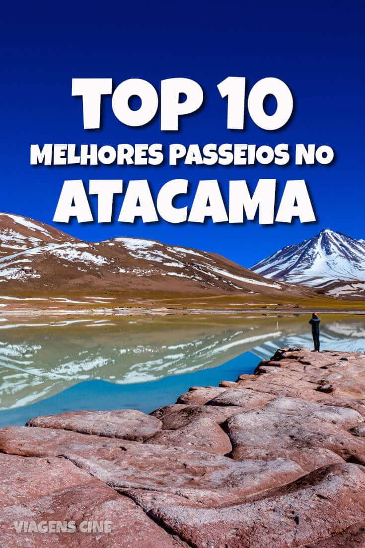 O que fazer no Atacama: Top 10 Melhores Passeios no Deserto do Atacama