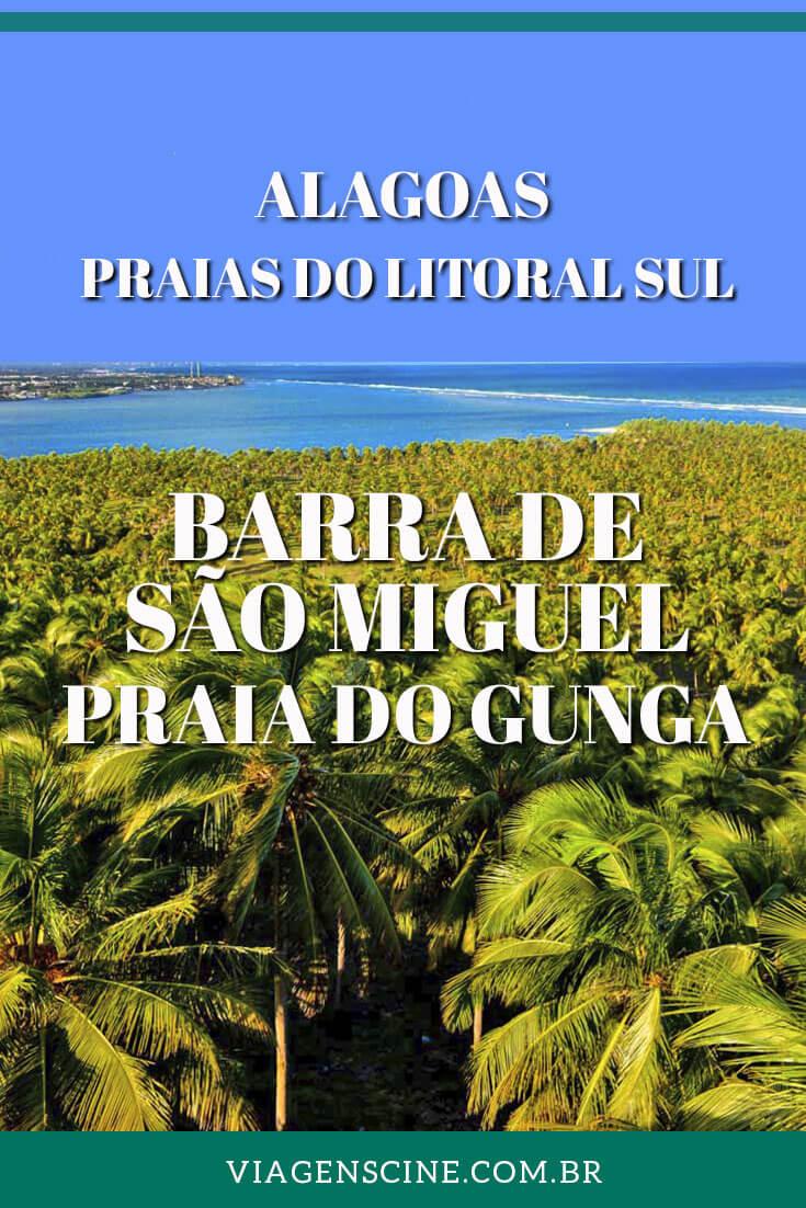 Barra de São Miguel e Praia do Gunga: Dicas - Litoral Sul de Alagoas