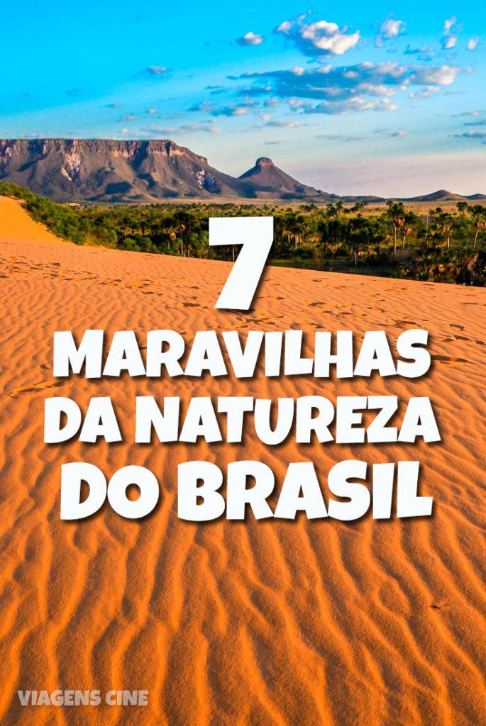 As 7 Maravilhas da Natureza do Brasil