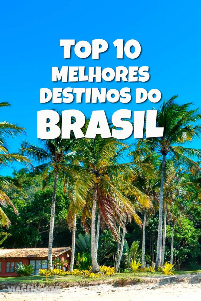 Os 10 Melhores Destinos do Brasil