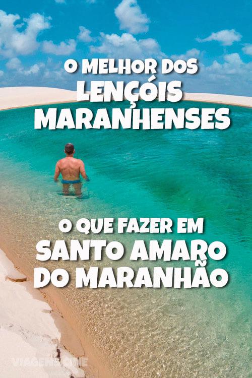 O que fazer em Santo Amaro do Maranhão: Lençóis Maranhenses
