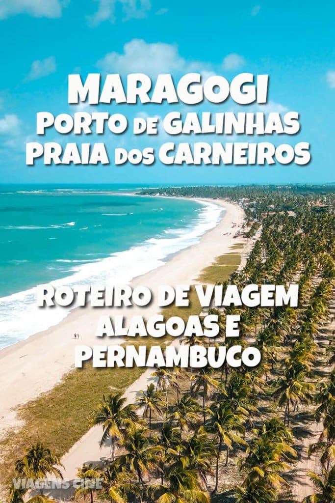 Maragogi, Porto de Galinhas e Praia dos Carneiros: Roteiro de Viagem de Carro de Recife a Maceió
