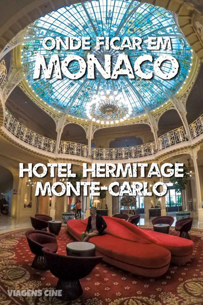 Review: Hotel Hermitage Monte-Carlo - Onde Ficar em Monaco #Monaco #MonteCarlo #Luxo #Hotel