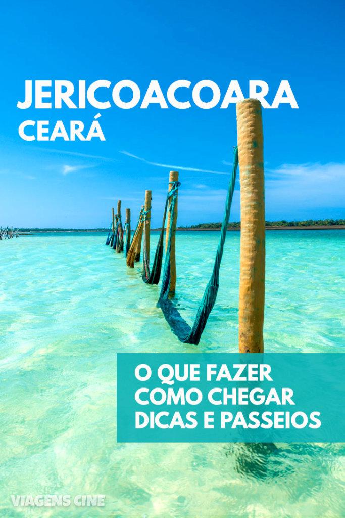 O que fazer em Jericoacoara Ceará: Dicas e Roteiro de Viagem - Como Chegar, Melhor Época e Onde Ficar