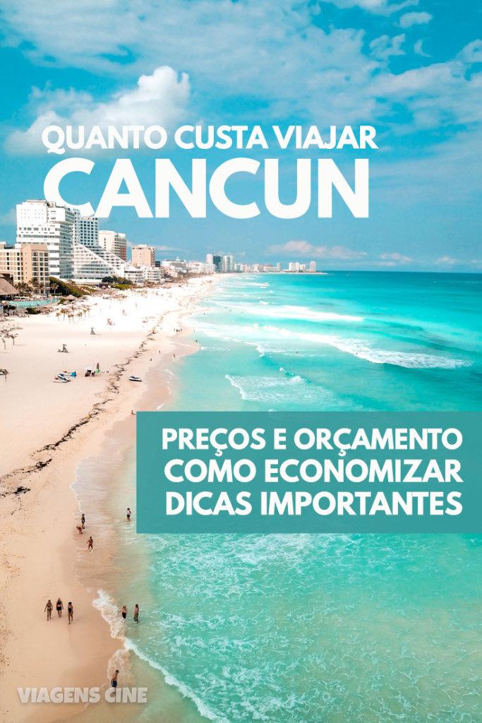 Quanto Custa uma Viagem para Cancun: Preços e Como Economizar